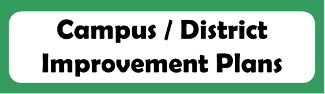 Button link to the LWISD webpage where the district and campus improvement plans can be accessed
